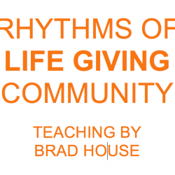 LIFE GIVING RHYTHMS TEACHING